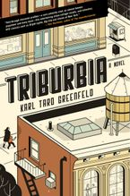 Triburbia Paperback  by Karl Taro Greenfeld