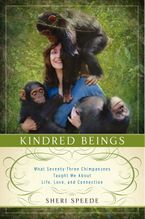 Kindred Beings Hardcover  by Sheri Speede