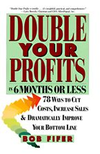 Double Your Profits eBook  by Bob Fifer
