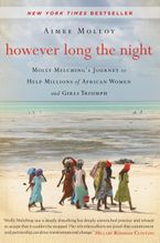 However Long the Night Paperback  by Aimee Molloy