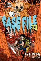 Case File 13 #3: Evil Twins Hardcover  by J. Scott Savage
