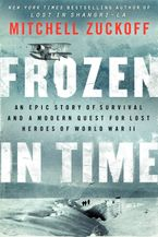 Frozen in Time Hardcover  by Mitchell Zuckoff