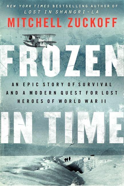 Frozen In Time Mitchell Zuckoff Hardcover