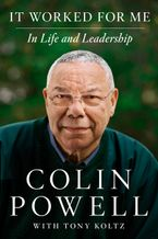 It Worked for Me Hardcover  by Colin Powell