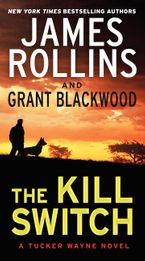 The Kill Switch Paperback  by James Rollins