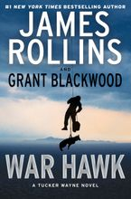War Hawk Hardcover  by James Rollins