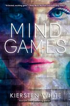 Mind Games Paperback  by Kiersten White