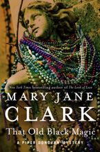 That Old Black Magic Hardcover  by Mary Jane Clark