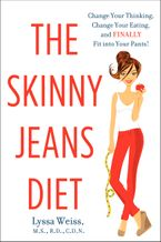 The Skinny Jeans Diet Paperback  by Lyssa Weiss