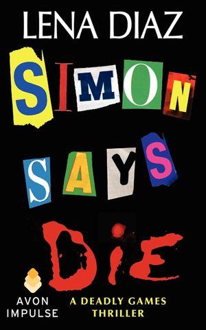 Simon Says Die book image