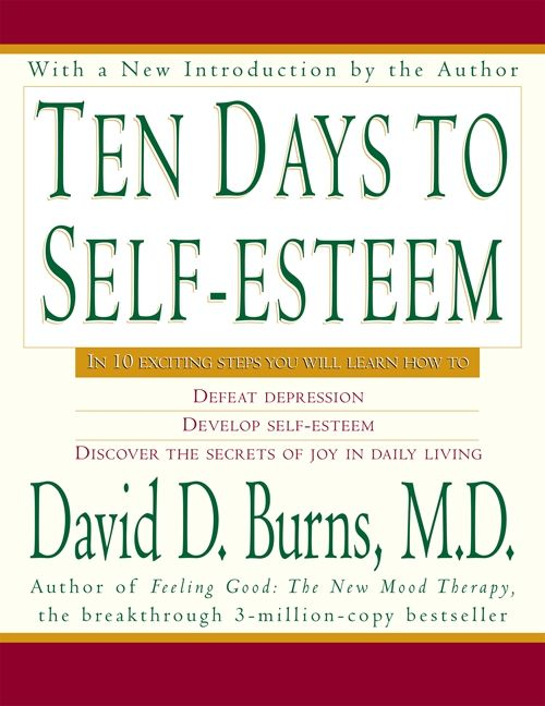 Ten days to self esteem david d burns md e book ten days to self esteem fandeluxe Image collections