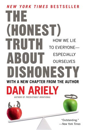 The Honest Truth About Dishonesty book image