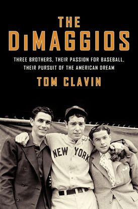 The DiMaggios