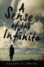 A Sense of the Infinite Hardcover  by Hilary T. Smith