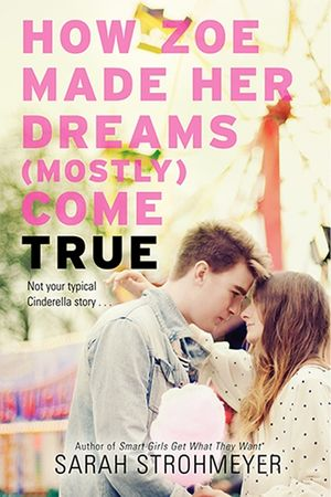 How Zoe Made Her Dreams (Mostly) Come True book image