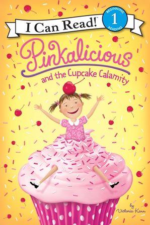 Pinkalicious and the Cupcake Calamity