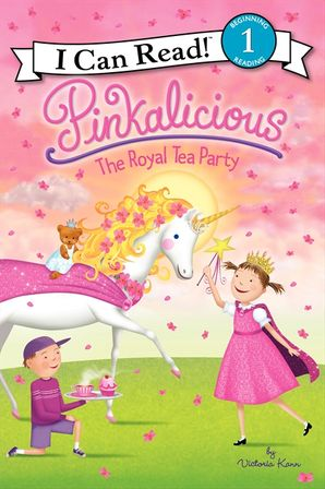 Pinkalicious: The Royal Tea Party
