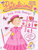 Pinkalicious: Pink, Pink, Hooray!: A Reusable Sticker Activity Book