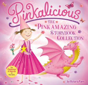 Pinkalicious: The Pinkamazing Storybook Collection Hardcover  by Victoria Kann