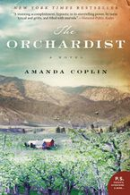 The Orchardist Paperback  by Amanda Coplin