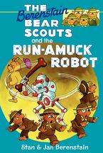 the-berenstain-bears-chapter-book-the-run-amuck-robot