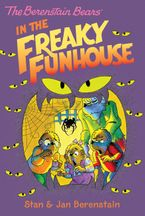the-berenstain-bears-chapter-book-the-freaky-funhouse