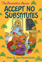 the-berenstain-bears-chapter-book-accept-no-substitutes