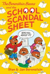 The Berenstain Bears Chapter Book: The School Scandal Sheet