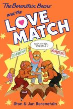 the-berenstain-bears-chapter-book-the-love-match
