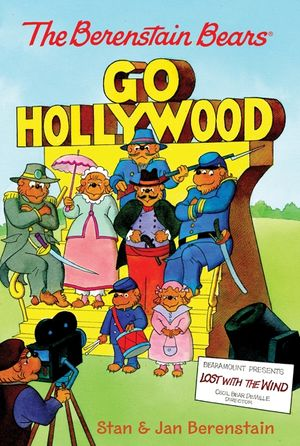 The Berenstain Bears Chapter Book: Go Hollywood book image