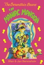 the-berenstain-bears-chapter-book-maniac-mansion