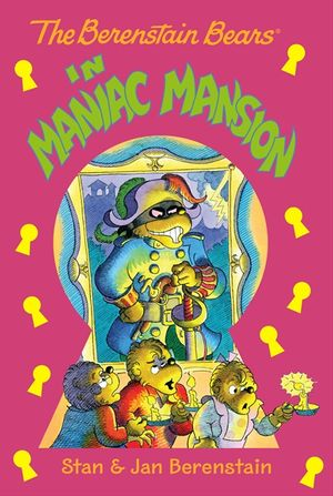 The Berenstain Bears Chapter Book: Maniac Mansion book image