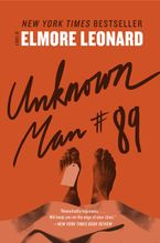 Unknown Man #89 Paperback  by Elmore Leonard