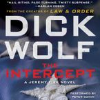 The Intercept Downloadable audio file UBR by Dick Wolf