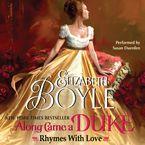 Along Came a Duke Downloadable audio file UBR by Elizabeth Boyle