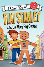 Flat Stanley and the Very Big Cookie Hardcover  by Jeff Brown