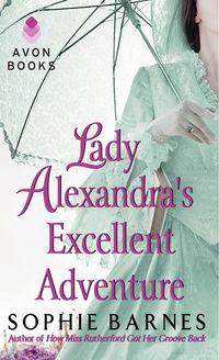 lady-alexandras-excellent-adventure