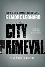 City Primeval Paperback  by Elmore Leonard