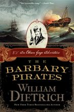 The Barbary Pirates Paperback  by William Dietrich