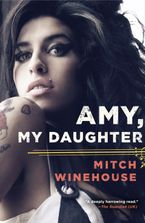 Amy, My Daughter Paperback  by Mitch Winehouse