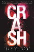 Crash Hardcover  by Eve Silver