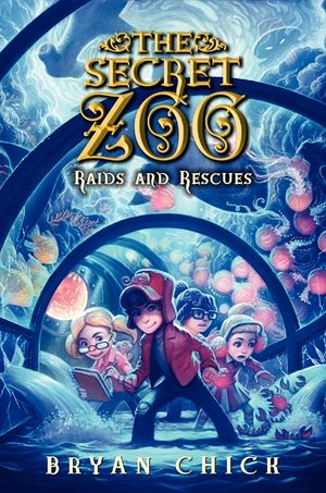 The Secret Zoo: Raids and Rescues book image