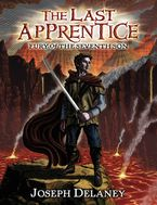 The Last Apprentice: Fury of the Seventh Son (Book 13) Hardcover  by Joseph Delaney