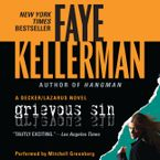 Grievous Sin Downloadable audio file UBR by Faye Kellerman