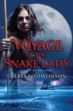 Voyage of the Snake Lady eBook  by Theresa Tomlinson