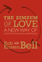 The Zimzum of Love Hardcover  by Rob Bell