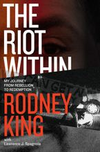 The Riot Within Hardcover  by Rodney King