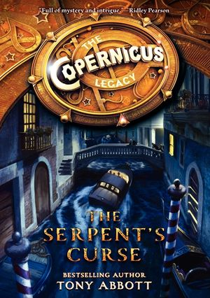 The Copernicus Legacy: The Serpent's Curse book image