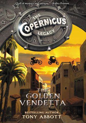 The Copernicus Legacy: The Golden Vendetta book image