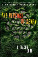 The Revenge of Seven Hardcover  by Pittacus Lore